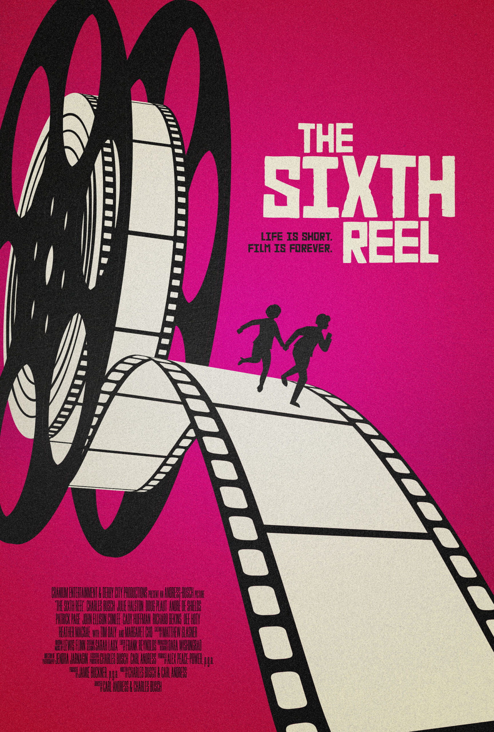 Sixth Reel poster